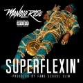 manolo-rose-super-flexin-main-500x500