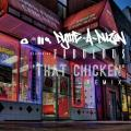 Dyme A Duzin That Chicken Remix