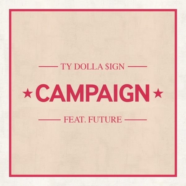 campaign-ty-dolla-sign_yea1gp